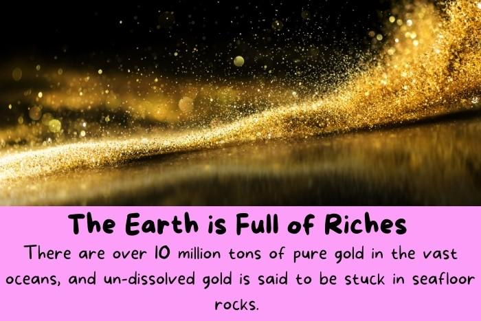 Image of gold - Earth is Full of Riches.