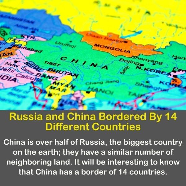 Geography fun fact 16 - Russia and China Bordered By 14 Different Countries