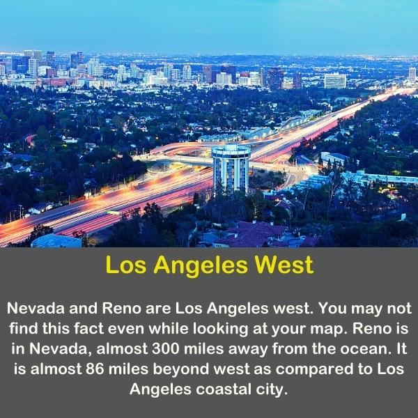 Geography fun fact - Los Angeles West