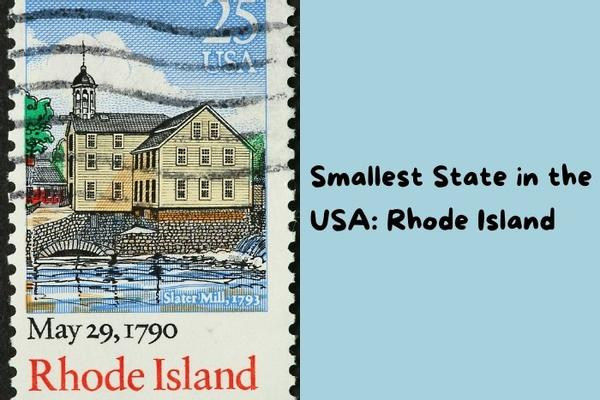 Rhode Island - Smallest State in the USA.