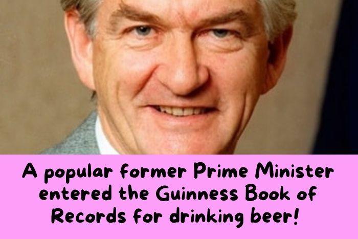 Bob Hawke, Australia's most famous Prime Minister