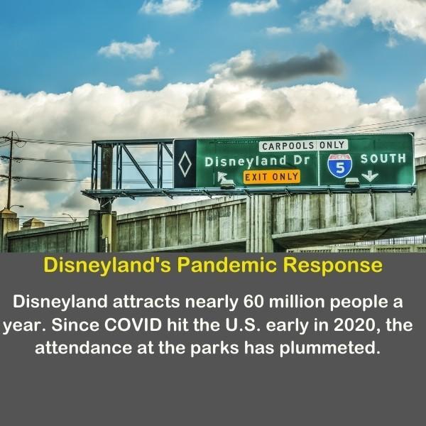 Disneyland pandemic response - a road sing to Disneyland.