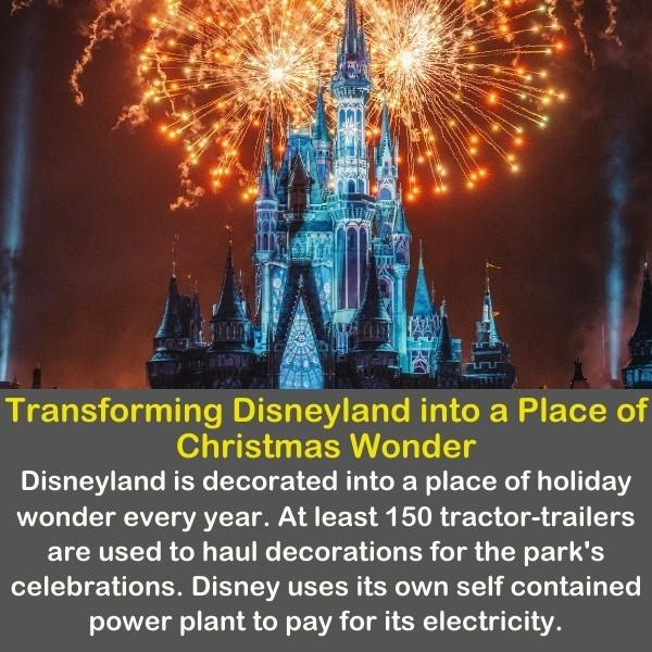 Transforming Disneyland into a Place of Christmas Wonder.