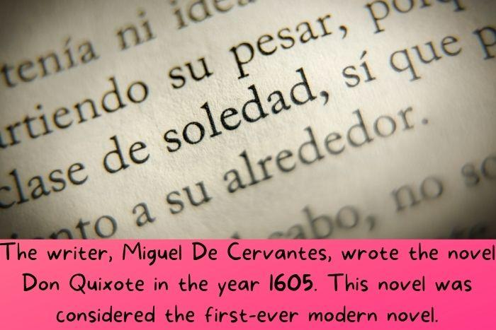 The first modern-day novel is written in Spanish