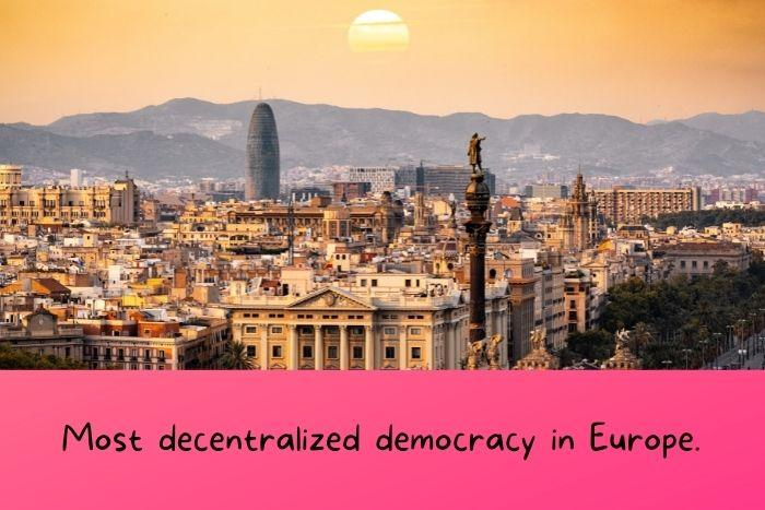 Spain is the most decentralized democracy in Europe.
