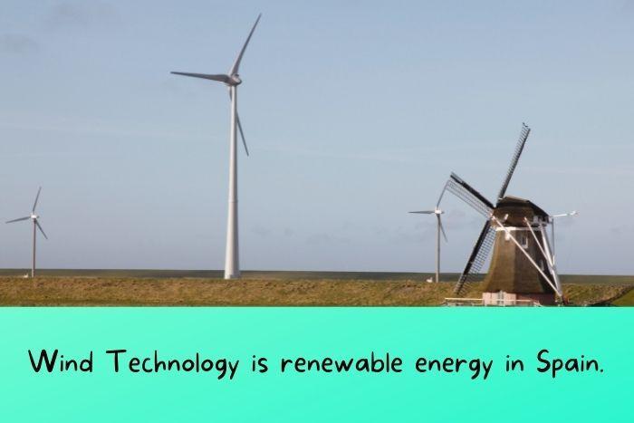 Wind Technology is renewable energy in Spain