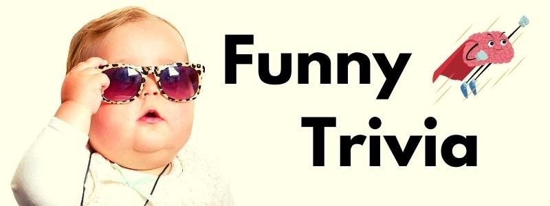 Funny trivia cover with a funny baby.