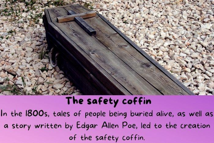 The safety coffin