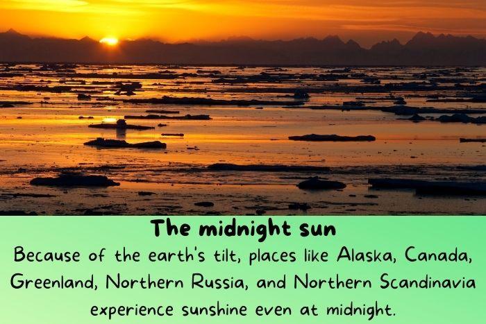 The midnight sun in Greenland.