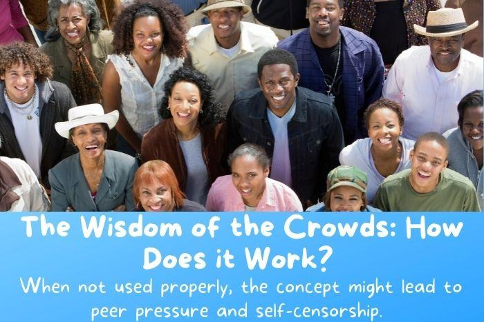 How does the wisdom of the crowd works?