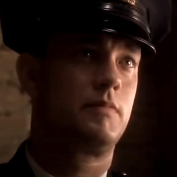 Tom Hanks in the green mile.